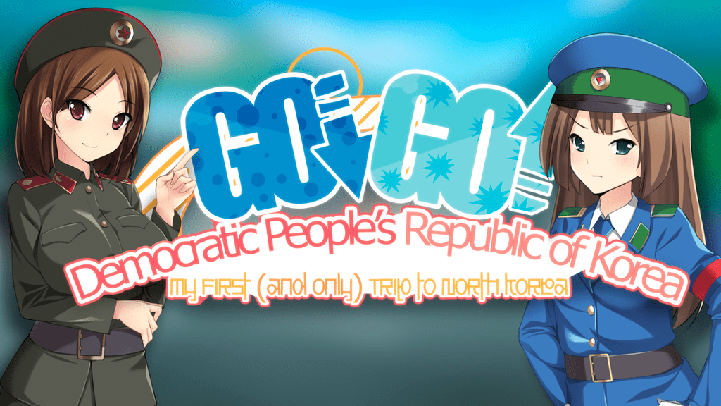 Go! Go! Democratic People's Republic of Korea! Sounds Offensive But is It?