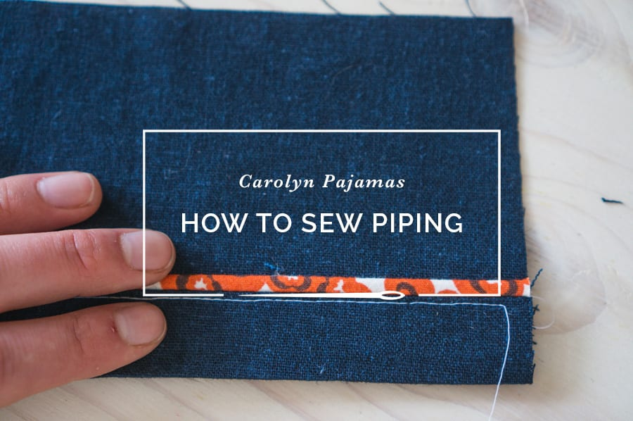 Closet Depth Tutorial: How To Sew Piping | Closet Case Patterns