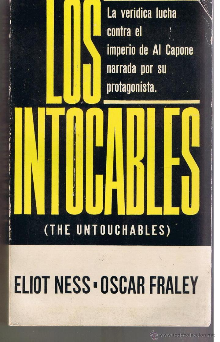 Libro Los Intocables Los Intocables Eliot Ness Oscar Fraley Edici Sold Through
