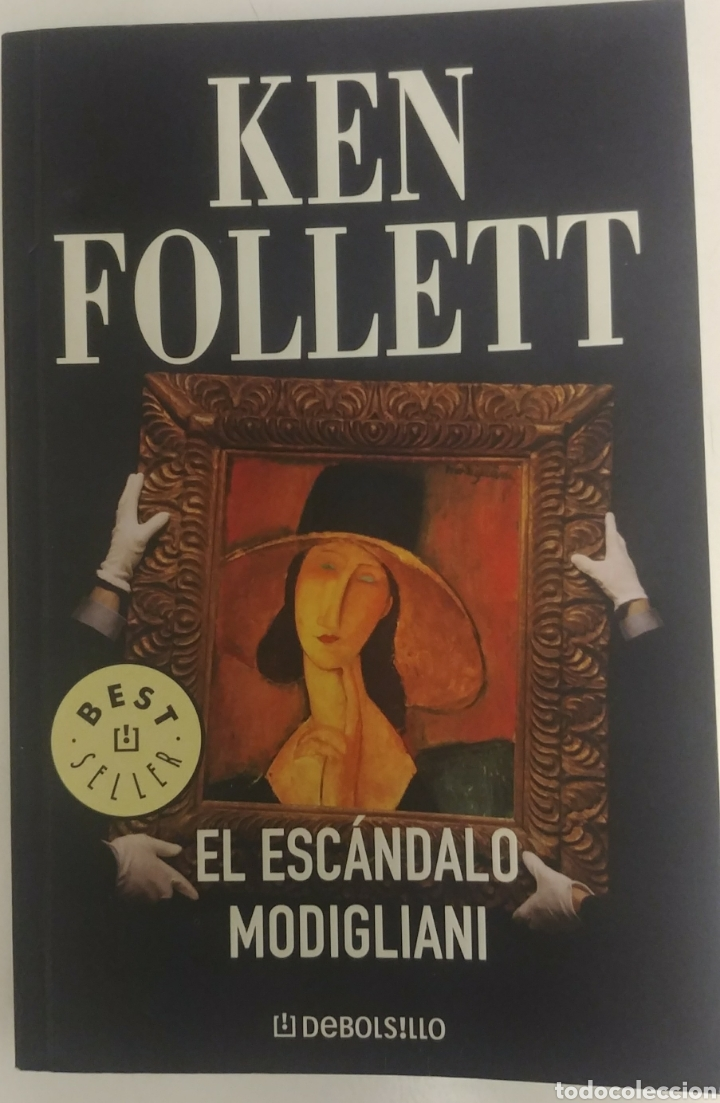 Descargar Libros Ken Follet El Escandalo Modigliani Ken Follet Debolsillo