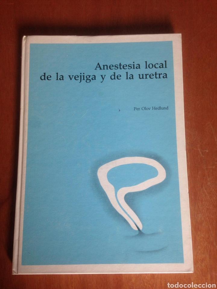 anestesia local de la vejiga y de la uretra - Buy Textbooks at