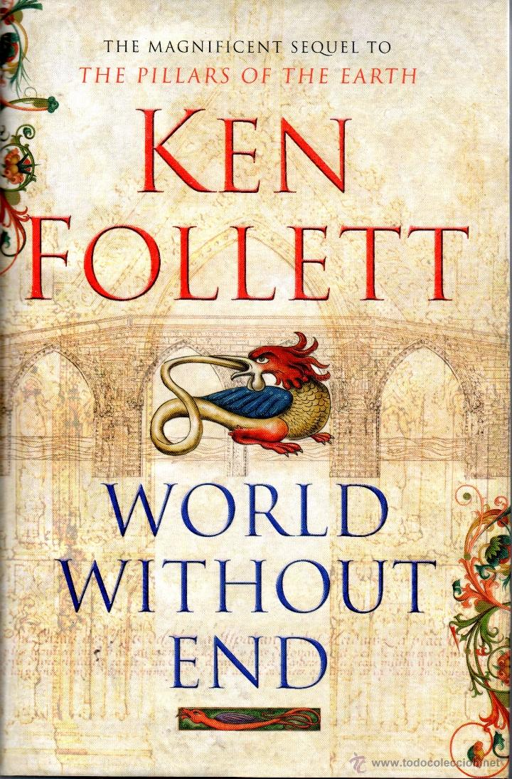 Descargar Libros Ken Follet Libro World Without End De Ken Follet Secuela De Pilares De La Tierra En Ingles