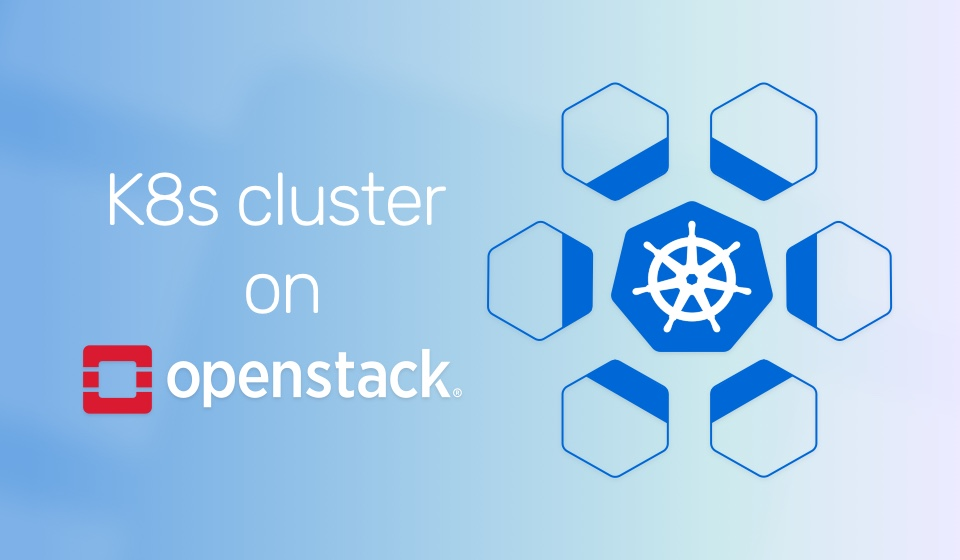 Easily deploy a Kubernetes cluster on OpenStack - Cloudbase Solutions