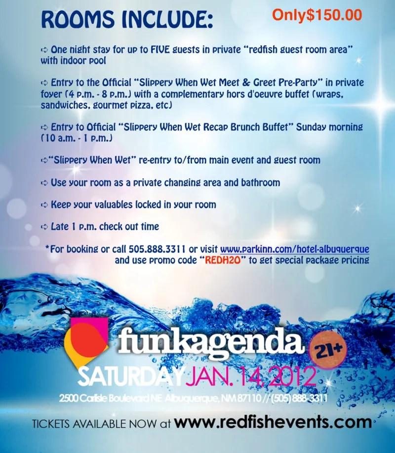 redfish Presents FUNKAGENDA at Slippery When WET @ park inn by