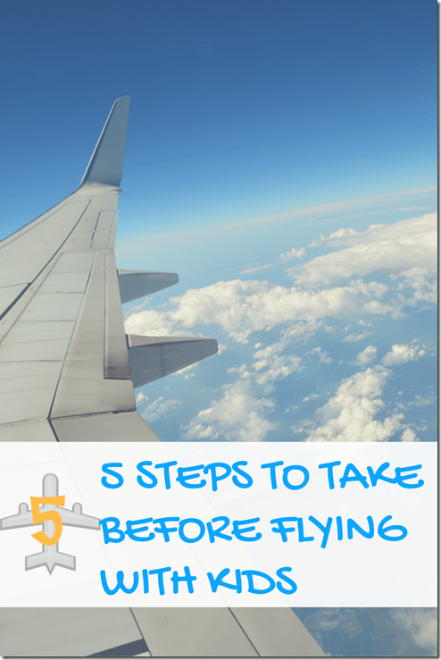 5 steps before flying with kids
