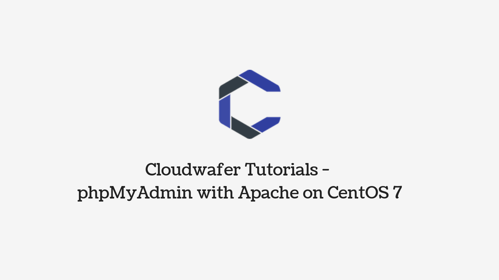 Centos Lamp How To Install And Configure Phpmyadmin On Centos 7
