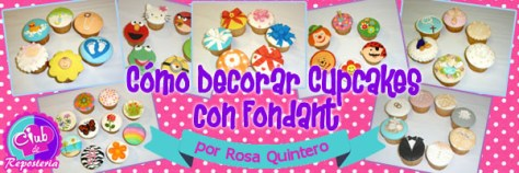 Completo video curso enseñando a decorar cupcakes con fondant