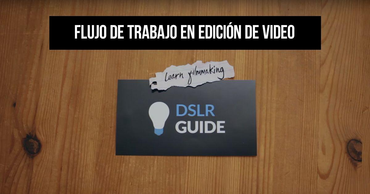 portada Flujo de trabajo en edicion de videos ⋆ Club de Videografos