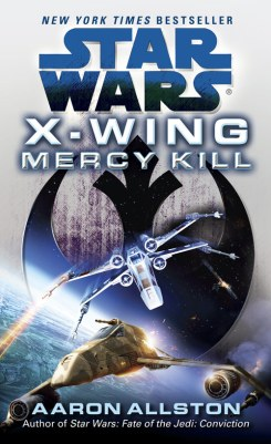 X-Wing: Mercy Kill (paperback)