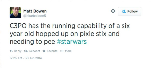 @blueballoon5: C3PO has the running capability of a six year old hopped up on pixie stix and needing to pee #starwars