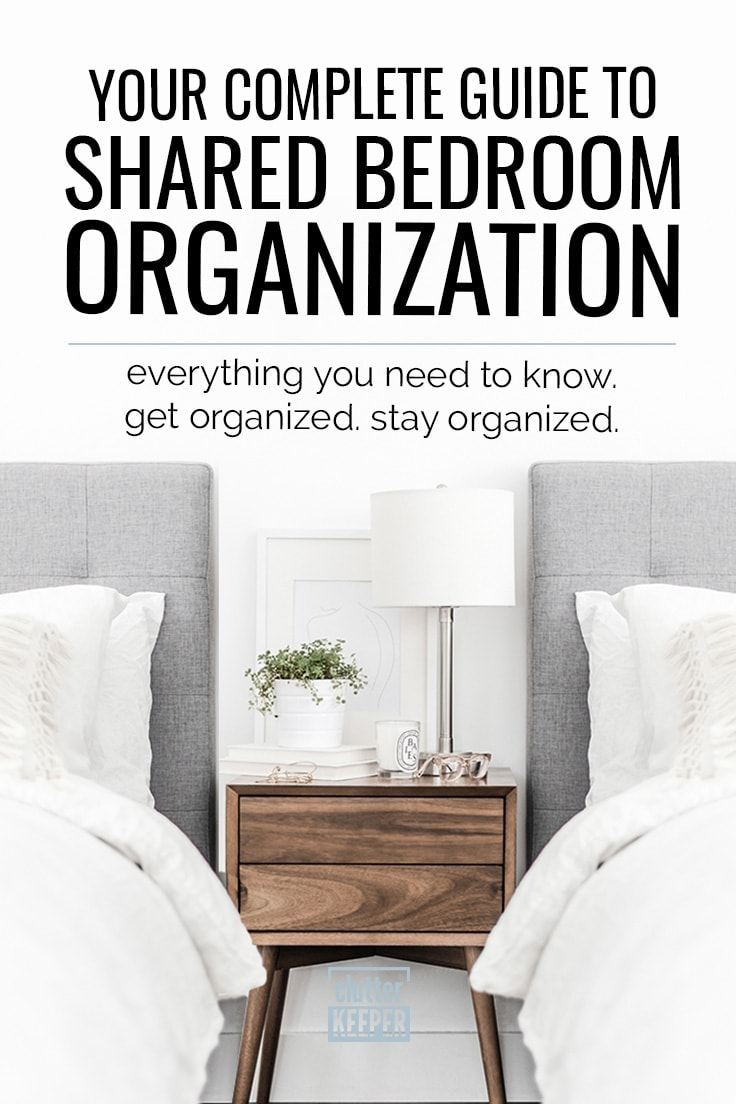 Shared Bedroom Organization Your Complete Guide Clutter Keeper