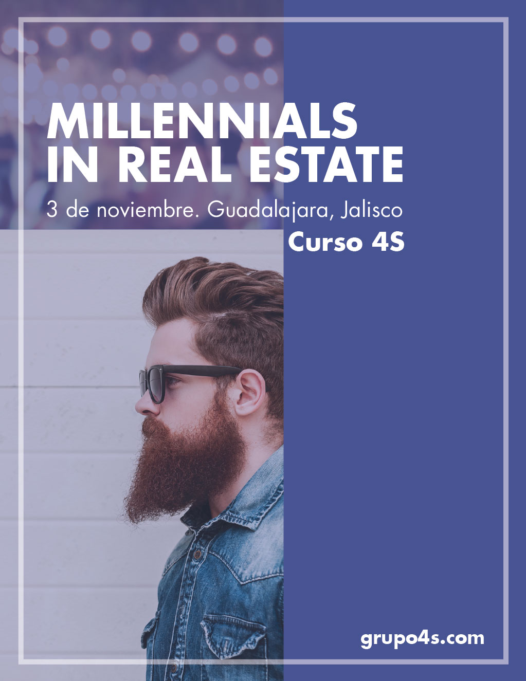 "Curso 4S ""Millennials in Real Estate"" Guadalajara Jalisco, México."