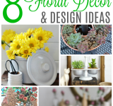 8 Floral Decor & Design Ideas {MM #167}