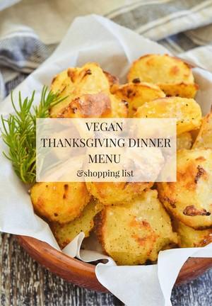 Vegan Thanksgiving Dinner Menu  Shopping List lizbet Copy Me That
