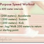 A Multi Purpose Speed Workout