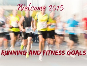Welcome 2015: Running and Fitness Goals