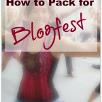 How to Pack for Blogfest