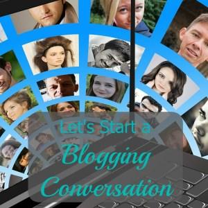 Let's Start a Blogging Conversation