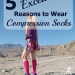 5 Excellent Reasons to Wear Compression Socks