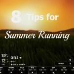8 Tips for Summer Running