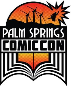 Palm Springs Comic Con @ Hard Rock Hotel Palm Springs | Palm Springs | California | United States