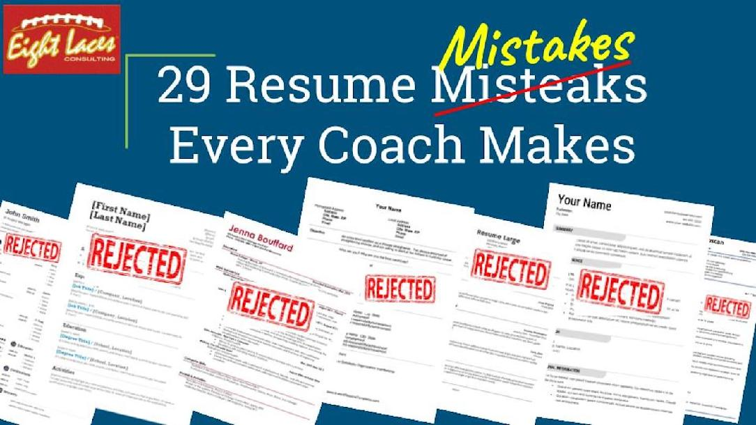 29 Resume Mistakes Every Coach Makes and How To Avoid Them by