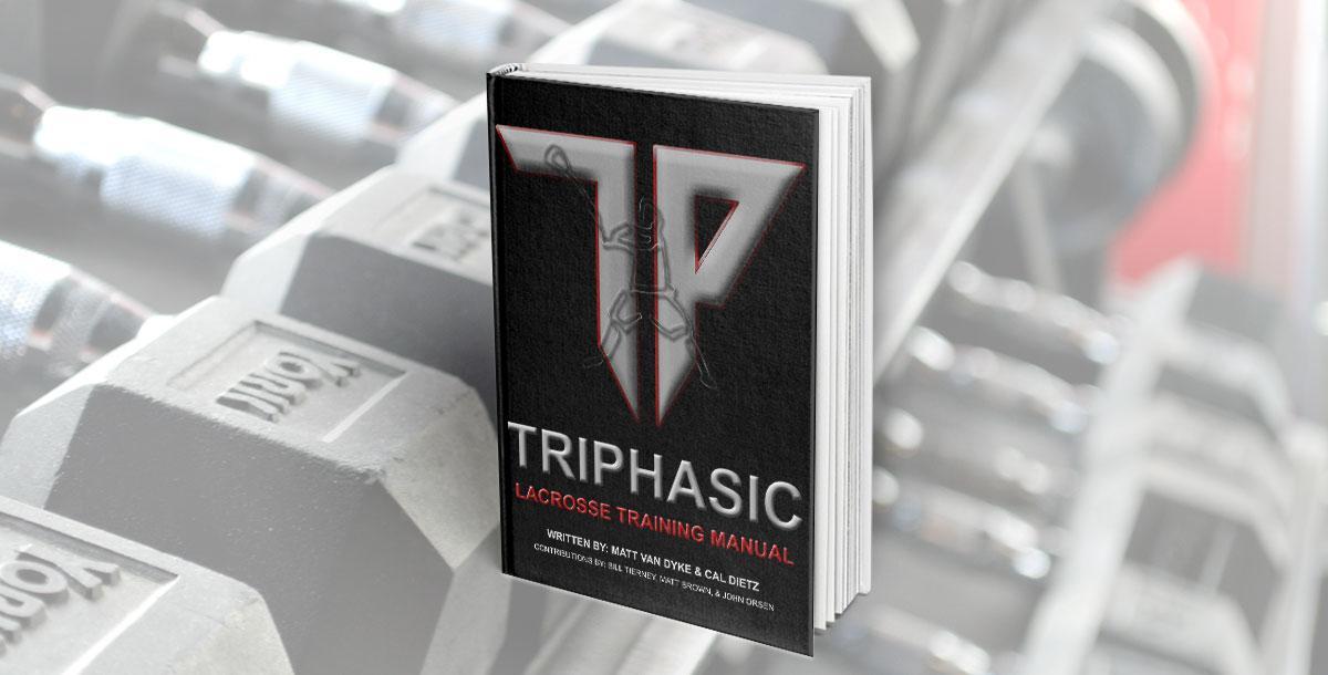 Triphasic Lacrosse Training Manual by Matthew Van Dyke CoachTube