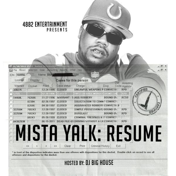 Mista Yalk - Resume Mixed by @djbighouse228 - dj resume