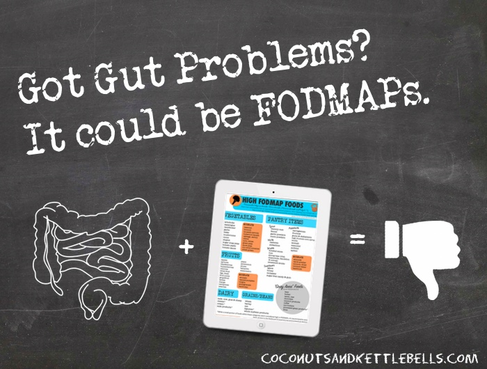 Got Gut Problems? It could be FODMAPs - Coconuts  Kettlebells