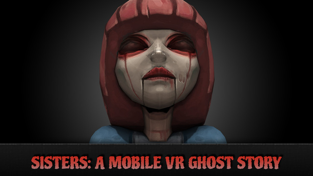 Sisters is a free horror VR app. You will definitely like it!