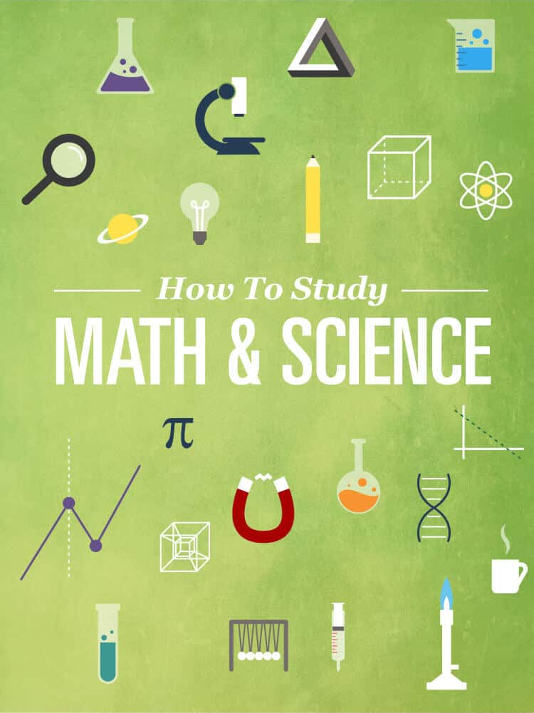 How to Study Math and Science Effectively College Info Geek