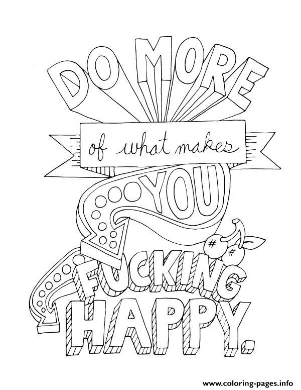 Quotes Word Do More Of What Makes You Happy Coloring Pages Printable