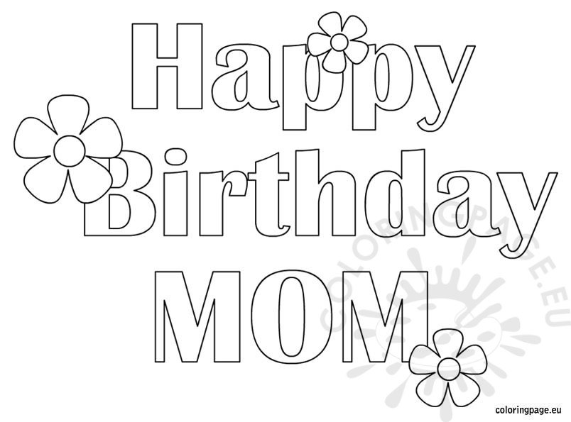 Happy Birthday Mom Free Coloring Page SaveEnlarge