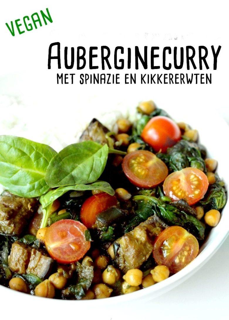 Recept vegan auberginecurry met spinazie en kikkererwten Pinterest