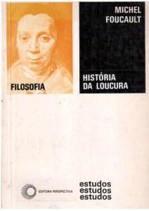 história da loucura michel foucault