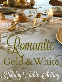 Romantic Gold and White Holiday Table Setting  Come Home ...