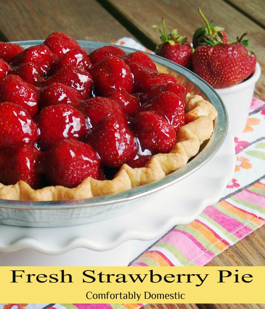 Fresh-Strawberry-Pie-tastes-like-sweet-summertime-wrapped-up-in-a-buttery-crust. | ComfortablyDomestic.com
