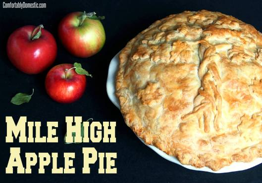 Mile High Apple Pie Header | ComfortablyDomestic.com