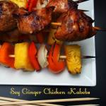 Soy Ginger Chicken Kabobs #Recipe and 3 Rules for Easy Entertaining