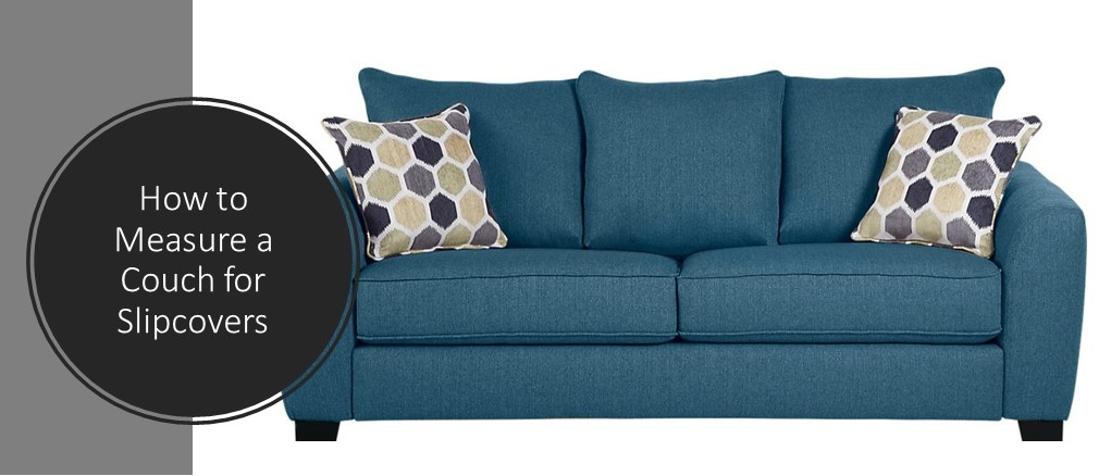 Sofa Slipcovers How To Measure A Couch : Sofa Measurements Guide For You