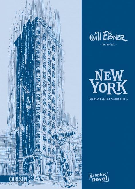 Will Eisner: New York - Großstadtgeschichten