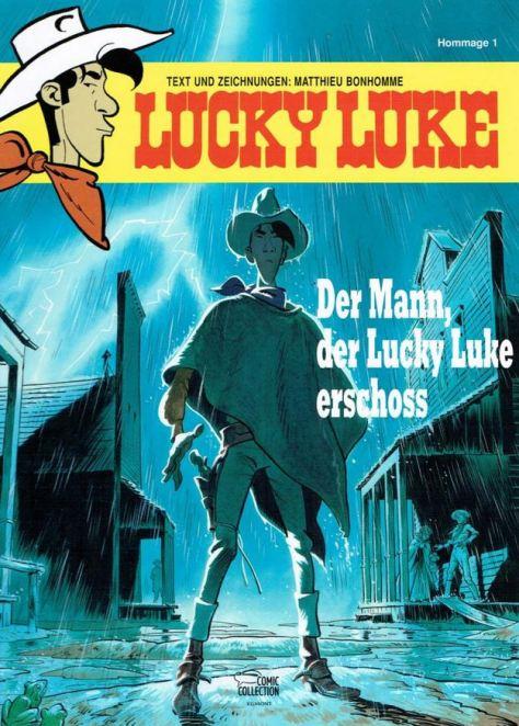Matthieu Bonhomme: Der Mann, der Lucky Luke erschoss