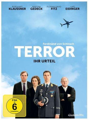 Ferdinand von Schirach: Terror - Ihr Urteil