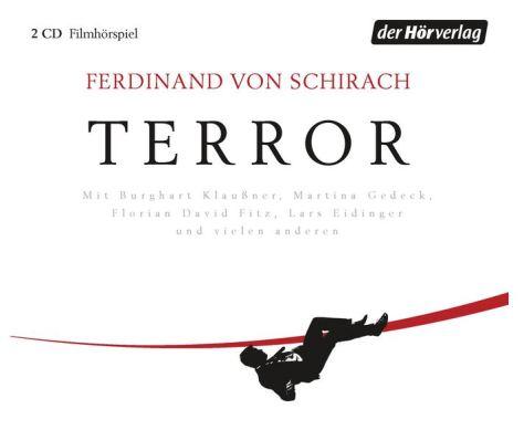 Ferdinand von Schirach: Terror