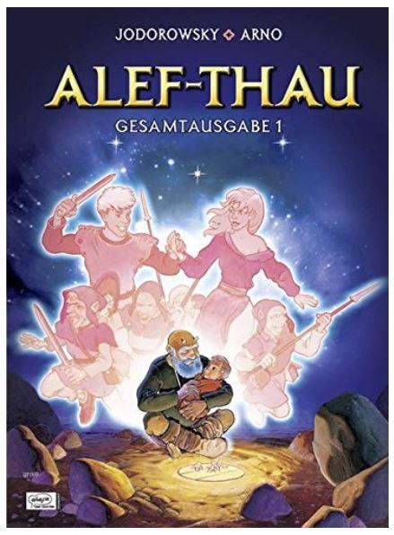 Alejandro Jodorowsky & Arno: Alef-Thau