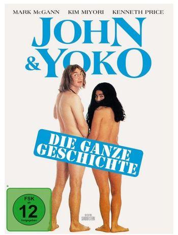 John & Yoko: Die ganze Geschichte