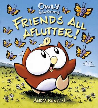 Owly & Wormy, Friends All Aflutter! cover