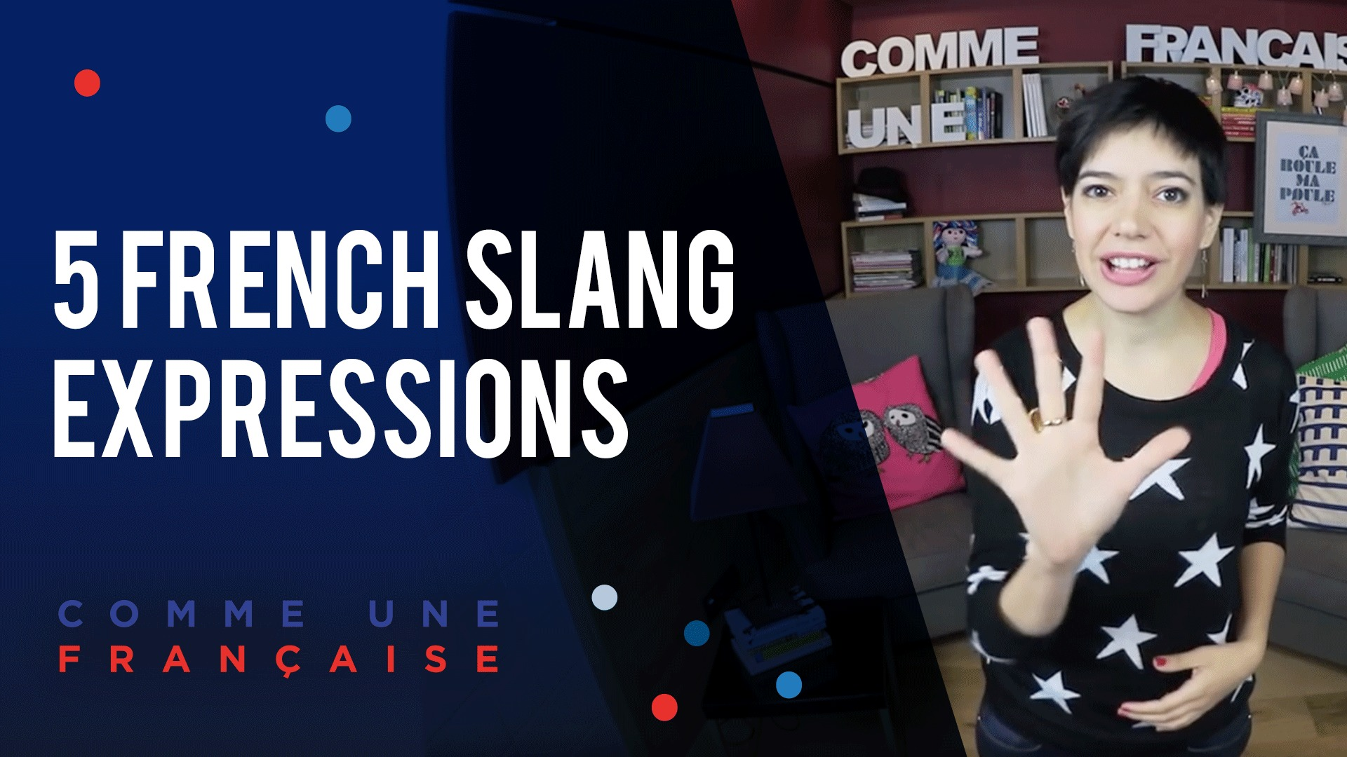 41 Ans Mes Vacances Sans Mon Mari Top 5 Favourite French Expressions In Slang By Géraldine Comme