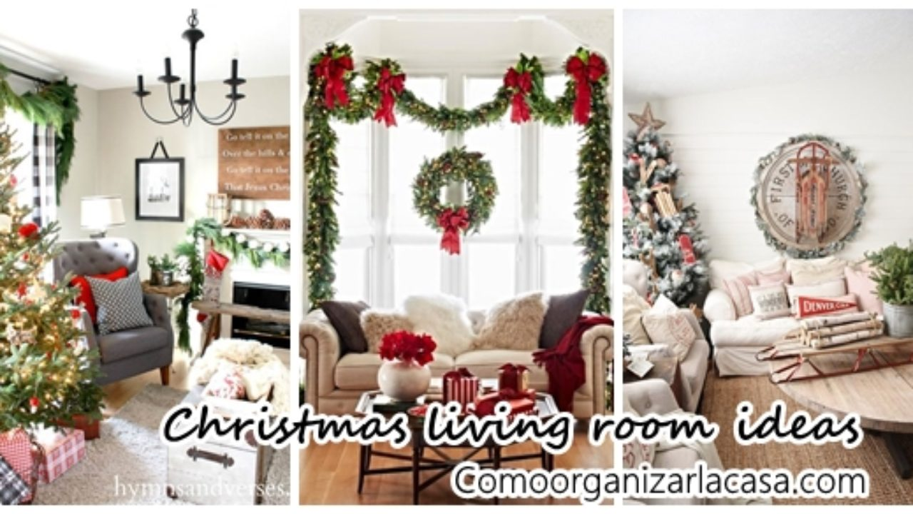 Beautiful Ideas To Decorate Your Living Room This Christmas 2016 How To Organize