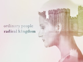 Ordinary People Radical Kingdom